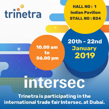 Trinetra Wireless is participating in the international trade fair Intersec, at Dubai.