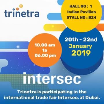 Trinetra Wireless is participating in the international trade fair Intersec, at Dubai.