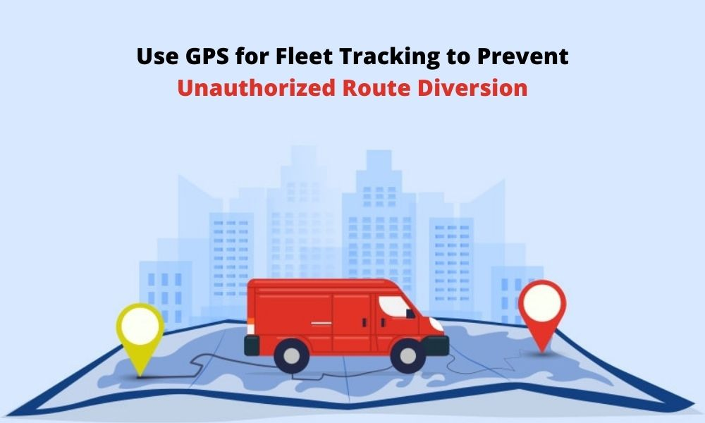 Manage adherence for approved areas & reduce unauthorized route diversion